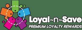 loyal~n~save